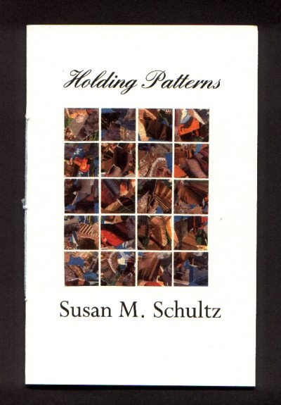 Cover of Holding Patterns by Susan M. Schultz