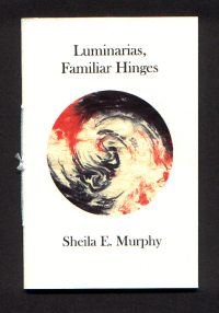 Cover of Luminarias, Familiar Hinges by Sheila E. Murphy
